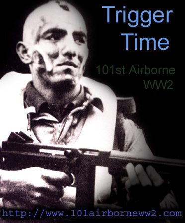 Trigger Time:  101st Airborne WW2
